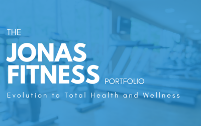 The Jonas Fitness Portfolio – Evolution to Total Health and Wellness