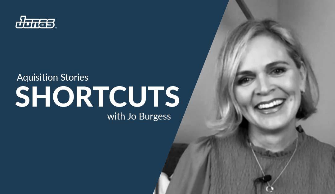 Acquisition Stories – Jo Burgess, Shortcuts